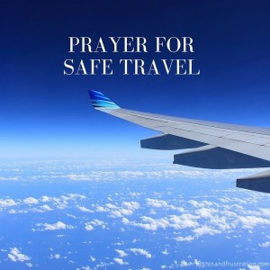 Prayer For Safe Travel By Air