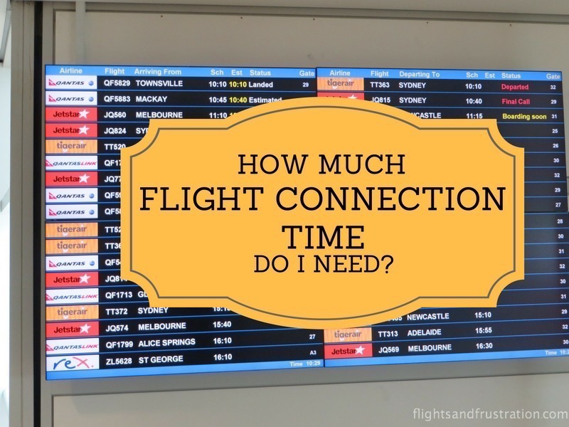 How much flight connection time do I need