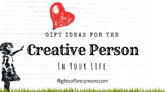 Gift Ideas for The Creative Person in Your Life