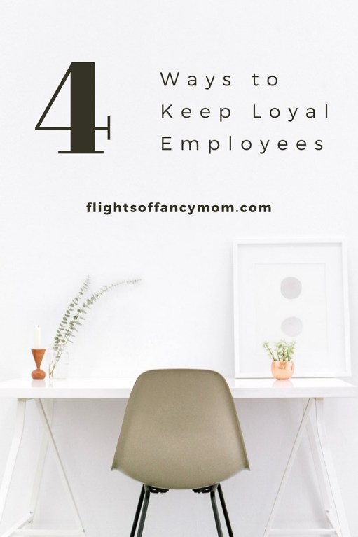 ways to keep loyal employees
