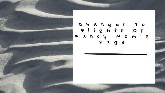 Changes to Flights of Fancy Mom's Page!