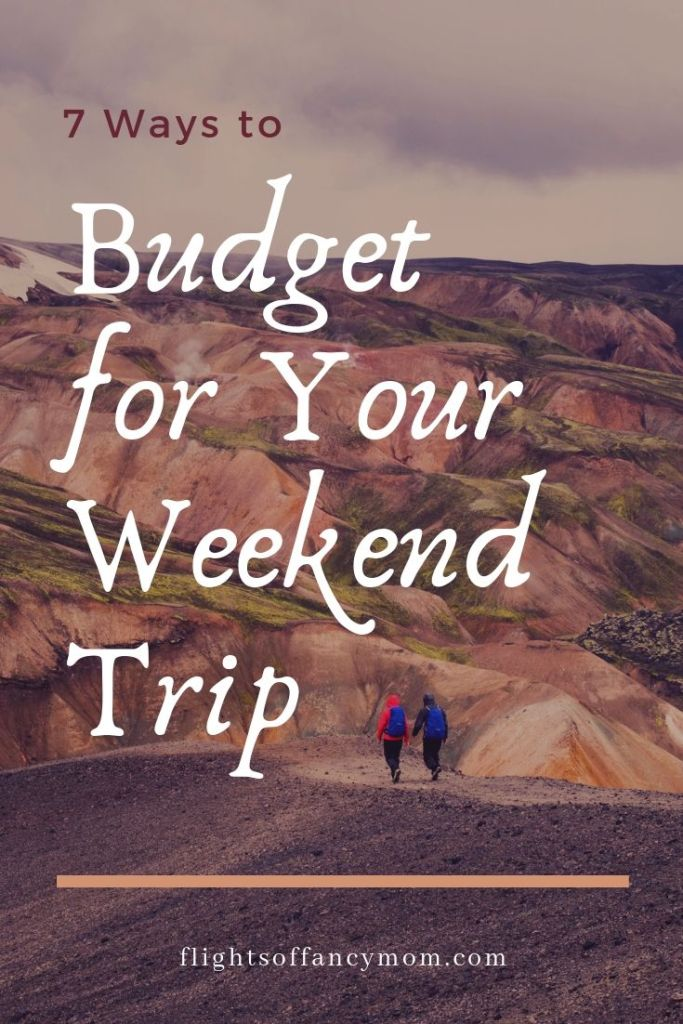Budget for Your Weekend Trip