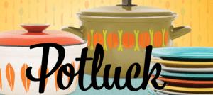 Pot Luck Thursdays