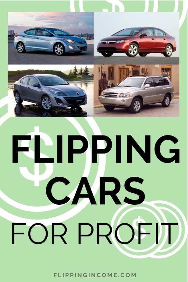 Flipping Cars For Profit - Step-by-Step Guide [Updated for 19]