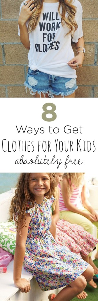 8 Ways to Get Clothes for Your Kids Absolutely Free