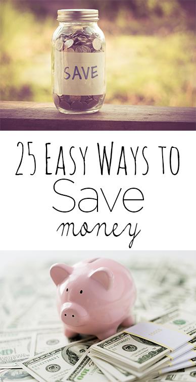 25 Easy Ways to Save Money