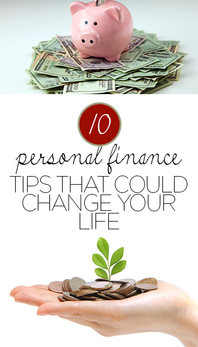 10 Personal Finance Tips That Could Change Your Life