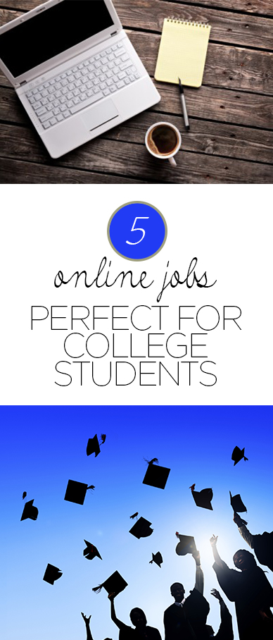 6 Online Jobs Perfect For College Students