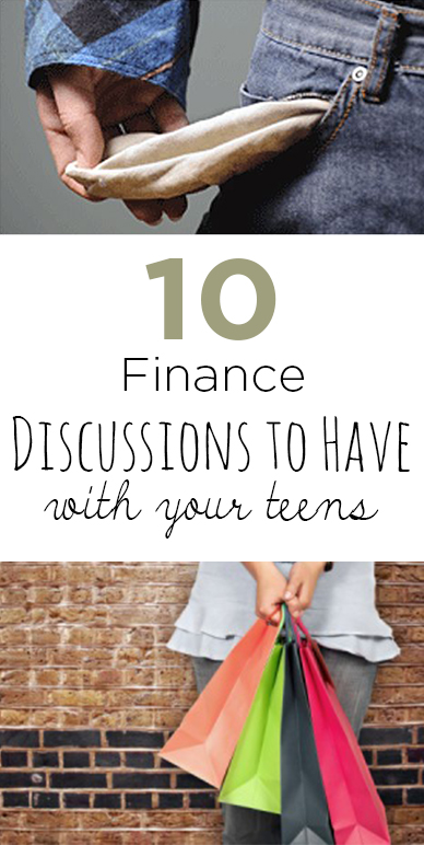 5 Finance Discussions to Have With Teens