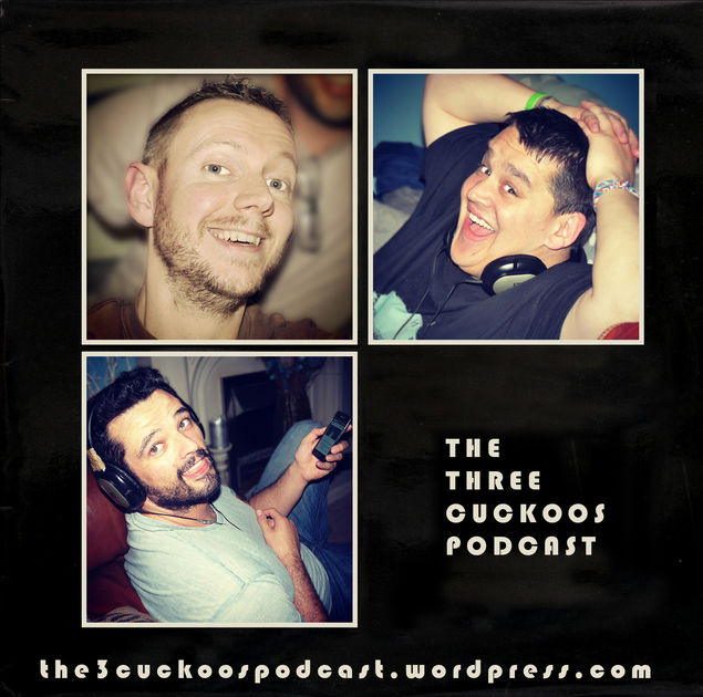 3 Cuckoos Podcast