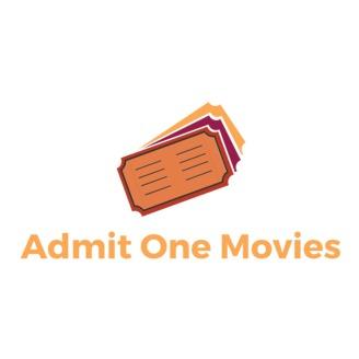 Admit One Movies