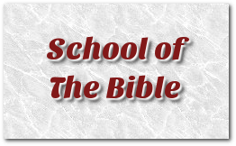 School of The Bible