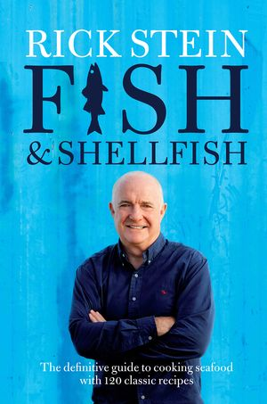 Rick Stein's Fish & Shellfish - The Happy Foodie