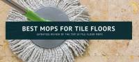 10 Best Mops for Tile Floors 2018