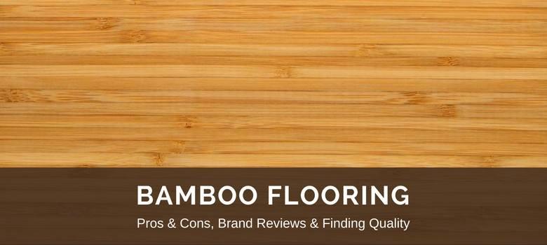 Bamboo Flooring 2019 Fresh Reviews Best Brands Pros vs Cons