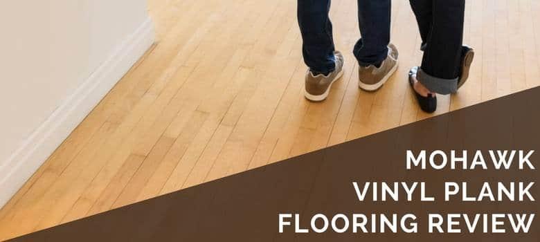 Mohawk Vinyl Plank Flooring Review  2019 Pros Cons