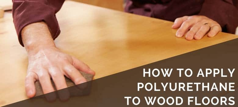 Best Brush For Polyurethane Finish