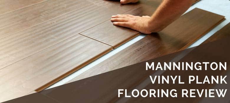 Mannington Vinyl Plank Flooring Review  2019 Pros Cons