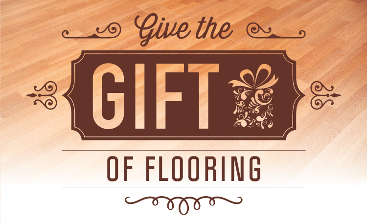 Give the Gift of New Floors  Discount Flooring Blog