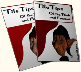 Free TileTips Newsletter from the FloorElf