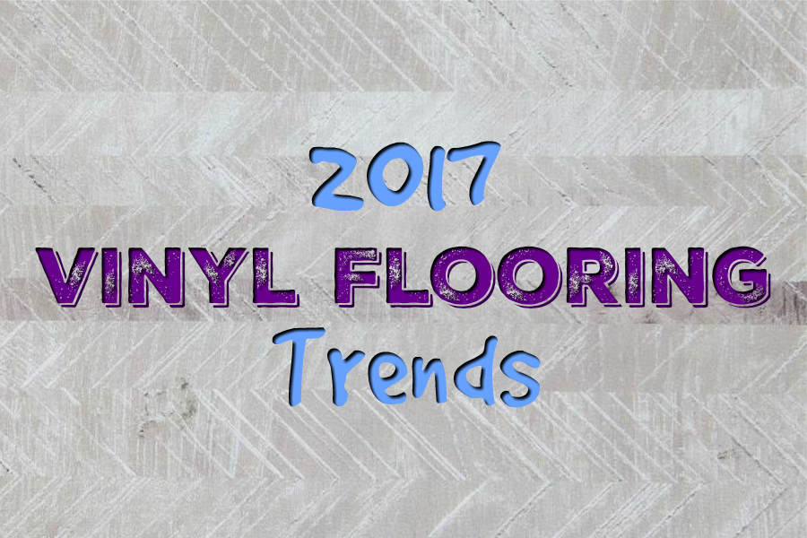 2017 Vinyl Flooring Trends: 16 Hot New Ideas