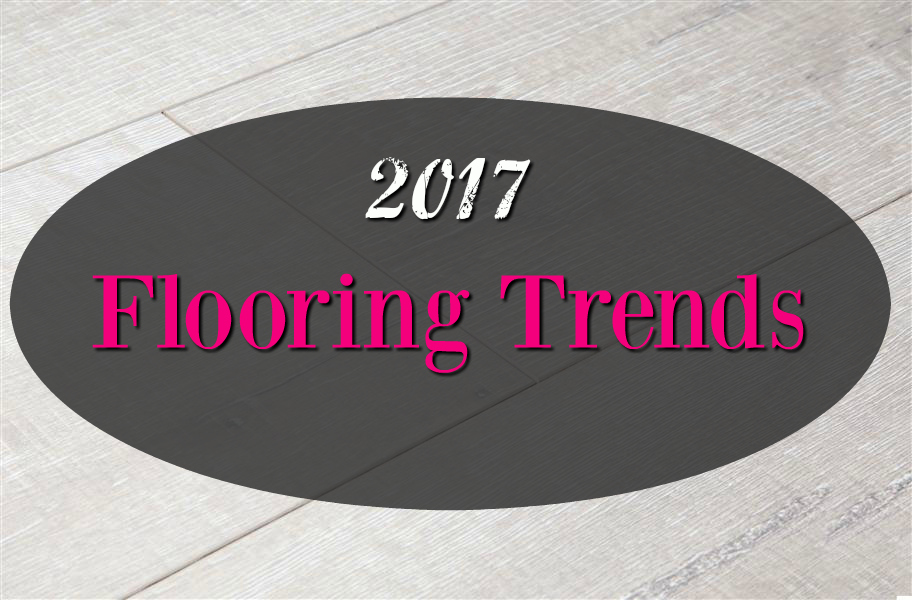 2017 Flooring Trends: This Year's Top 5 Trends & More