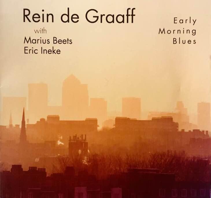 Rein de Graaff with Marius Beets & Eric Ineke Early Morning