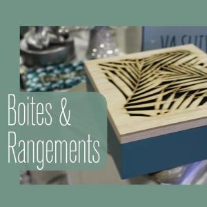 Boites et Rangements