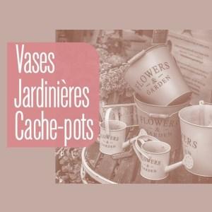 Rubrique Vases - Jardinières - Cache-pots - Décorations Jardin & Extérieur - Flora Déco