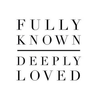 fully-known-deeply-loved