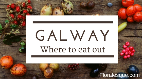 Where to eat - Galway
