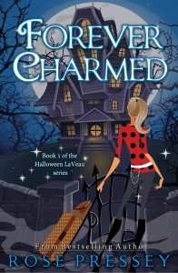 book cover for Halloween LaVeau 1 - Forever Charmed by Rose Pressey