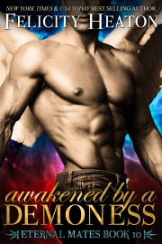 Book cover for Eternal Mates book 10 - Awakened by a Demoness by Felicity Heaton