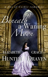 Review: Beneath a Waning Moon by Elizabeth Hunter and Grace Draven