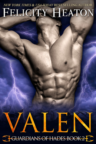 book cover for Guardians of Hades book 2 - Valen by Felicity Heaton