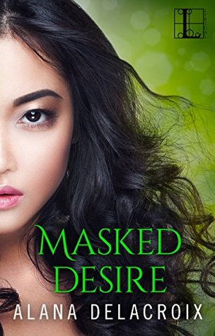 book cover for The Masked Arcana 2 - Masked Desire by Alana Delacroix