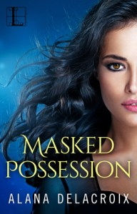 ARC Review: Masked Possession (The Masked Arcana #1) by Alana Delacroix