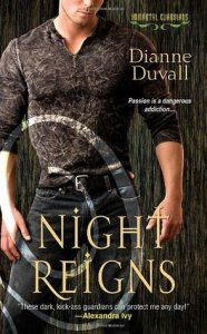 Review: Night Reigns (Immortal Guardians #2) by Dianne Duvall