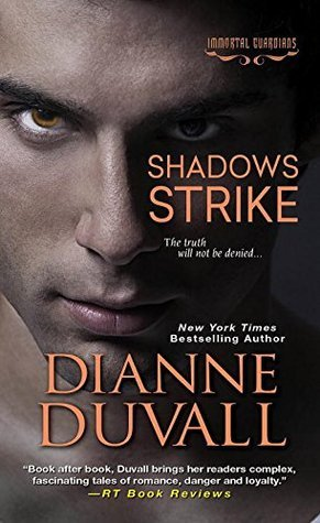 book cover for Immortal Guardians 6 - Shadows Strike by Dianne Duvall