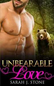 Unbearable Love (Shadow Claw #0.5) By Sarah J Stone – Book Review