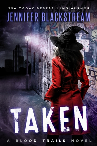 book cover for Blood Trails 3 - Taken by Jennifer Blackstream