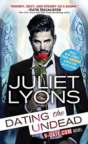 book cover for Bite Nights 1 - Dating The Undead by Juliet Lyons