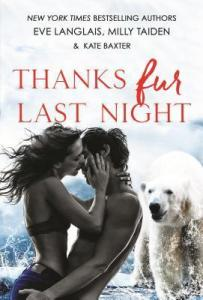 ARC Review: Thanks Fur Last Night (Fur #1) by Eve Langlais, Milly Taiden and Kate Baxter
