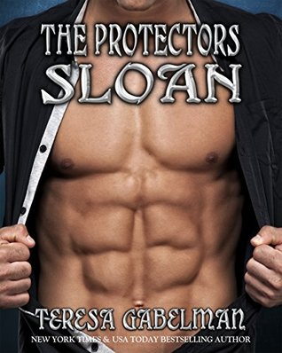 book cover for The Protectors 9 - Sloan by Teresa Gabelman