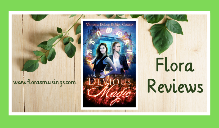 Featured Image - Relic Guardians 0.5 - Devious Magic by Victoria DeLuis and Meg Cowley