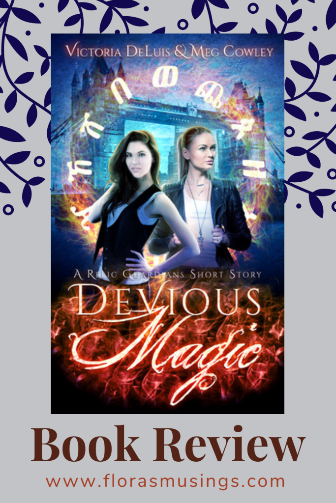Pinterest Pin - Book Review - Relic Hunters 0.5 - Devious Magic by Victoria DeLuis and Meg Cowley (1)