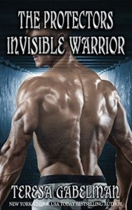 Review: Invisible Warrior (The Protectors #11) by Teresa Gabelman