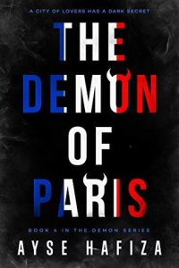 Flora Reviews: The Demon of Paris (The Demon Series #4) by Aysa Hafiza @AysaHafiza