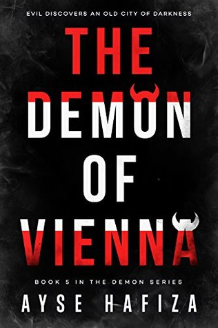 book cover for The Demon Series 5 - Demon of Vienna by Ayse Hafiza