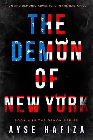 book cover for The Demon Series 6 - Demon of New York by Ayse Hafiza